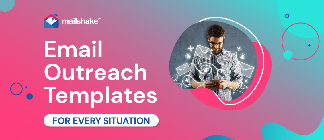 Email Outreach Templates for Every Situation