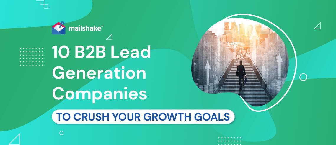 10 B2B Lead Generation Companies