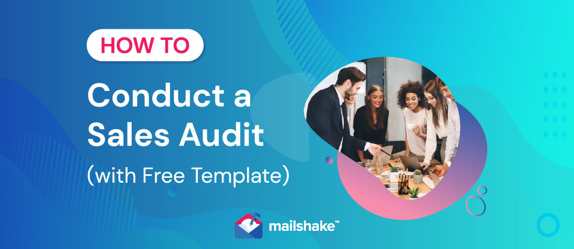 How to Conduct a Sales Audit