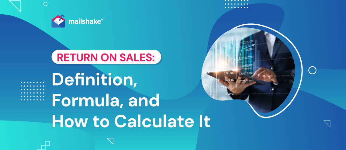 Return on Sales Definition, Formula, and How to Calculate It