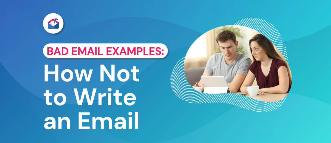 Bad Email Examples