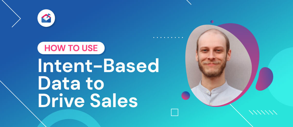 How to Use Intent Data to Drive Sales