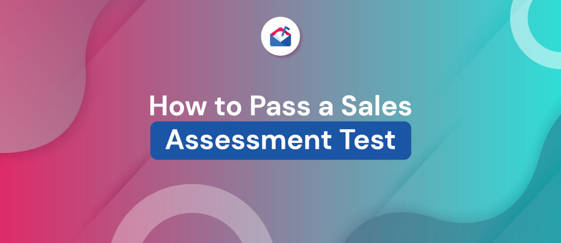 How to Pass a Sales Assessment Test
